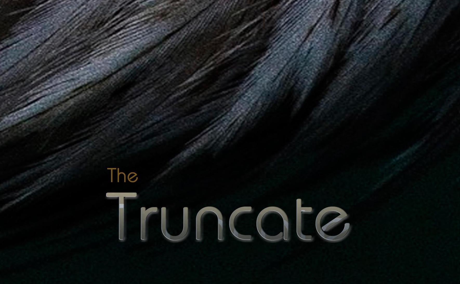 The Truncate